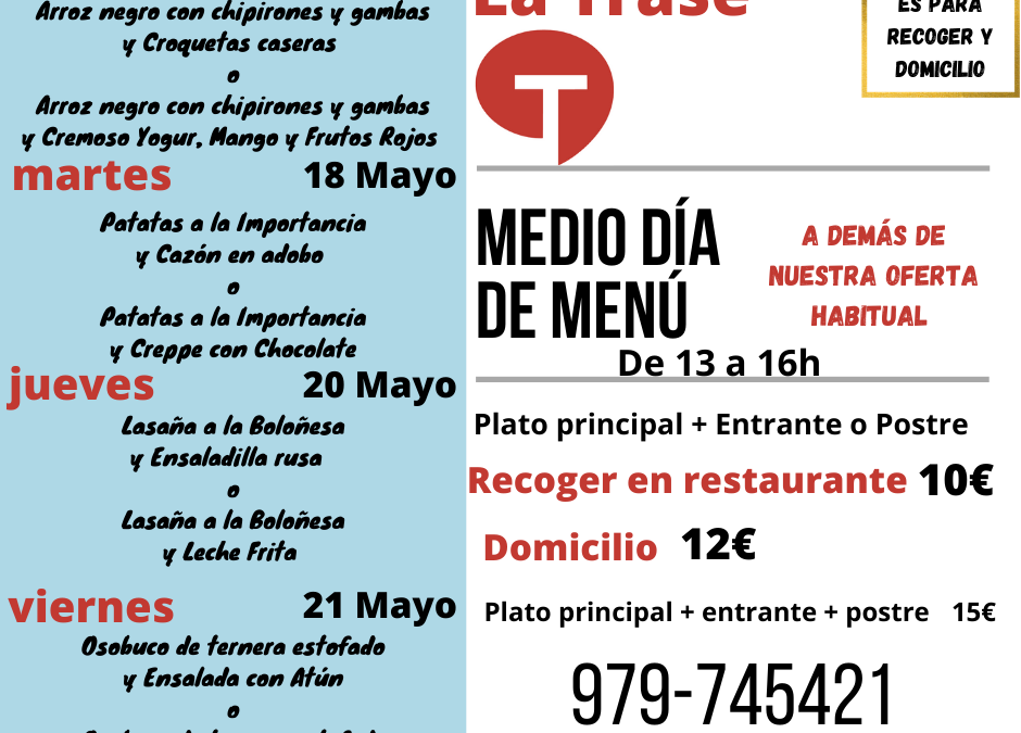 Medio día de Menú (17 al 21 de mayo)