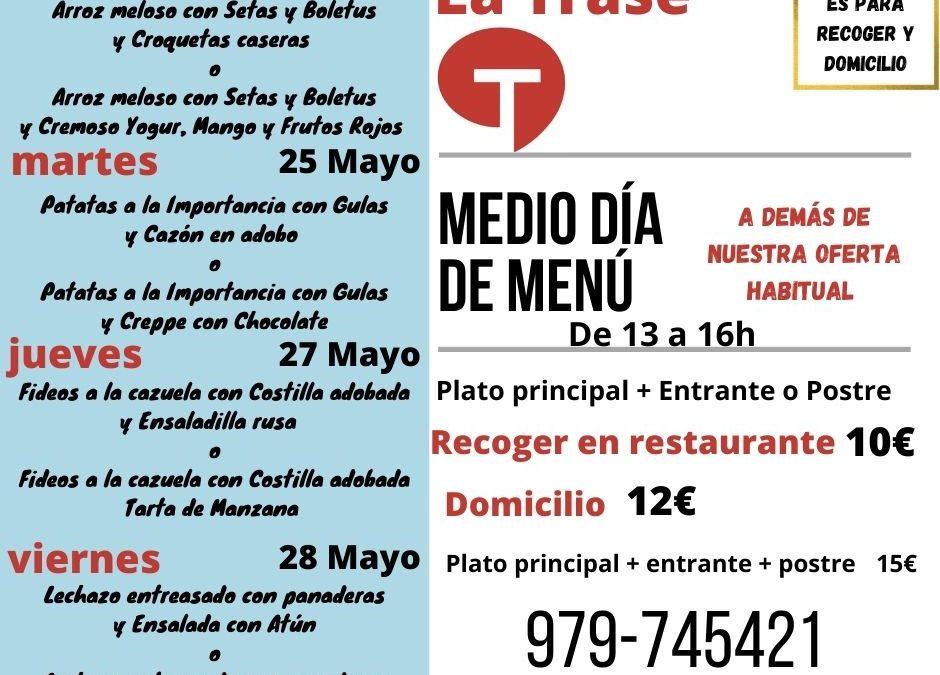 Medio día de Menú (24 al 28 de mayo)